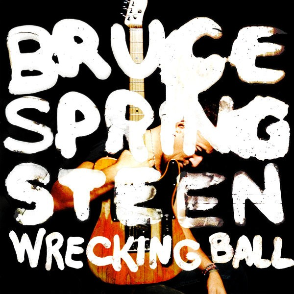 'Wrecking Ball' Proves that Springsteen Is Relevant to 2012 Teenagers