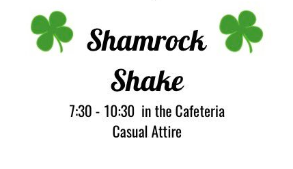 Student Council to Hold First Ever Shamrock Shake