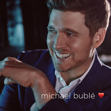 """Michael Bublé Story-tells About Love in New Album """"❤"""""""