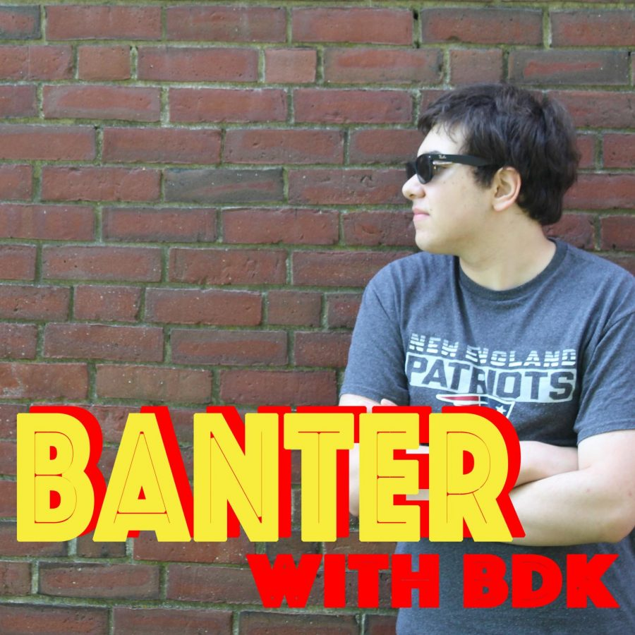 Banter with BDK: How to ACTUALLY Survive High School